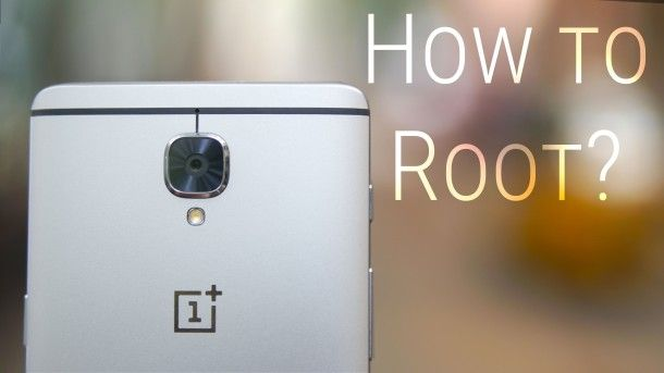 OnePlus 3 – How to Root