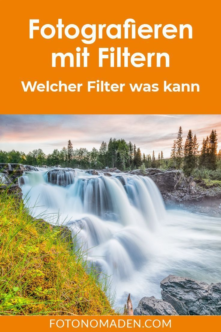 Photo Filter – Easy overview of filter photography – FOTOGRAFIE FÜR ALLE