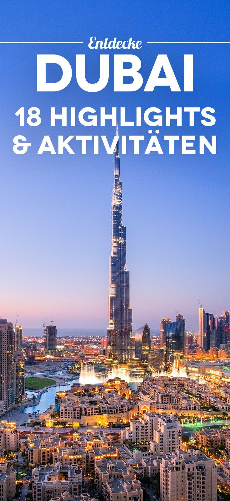 Dubai Reisetipps: 18 Highlights und Aktivitäten für deinen Dubai Urlaub