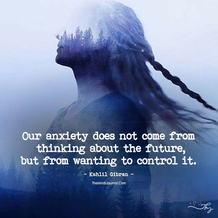 Stop Controlling Your Anxiety - https://themindsjournal.com/stop-controlling-anxiety/