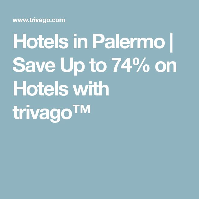 Hotels in Palermo | Save Up to 74% on Hotels with trivago™