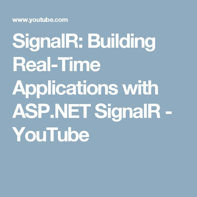 SignalR: Building Real-Time Applications with ASP.NET SignalR - YouTube