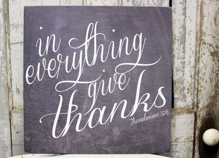 In Everything Give Thanks Verse on Wood or Canvas Sign, Inspirational Quote, Bible Verse on Sign, Personal Quote on Plaque, Home Decor by MadiKayDesigns on Etsy