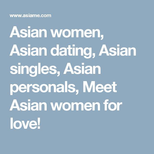Asian women, Asian dating, Asian singles, Asian personals, Meet Asian women for love!