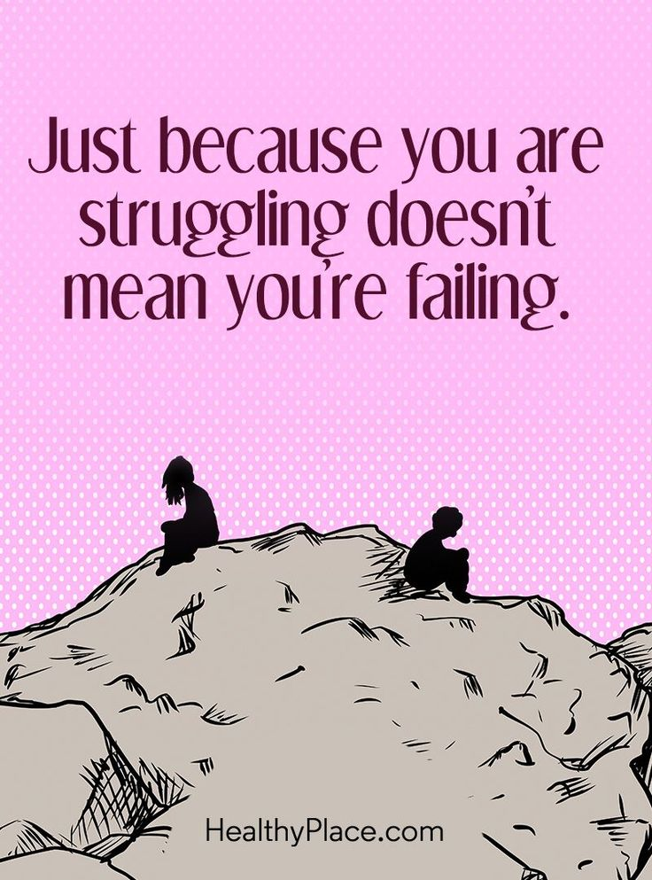 Quote on mental health: Just because you are struggling doesn't mean you're falling. www.HealthyPlace.com