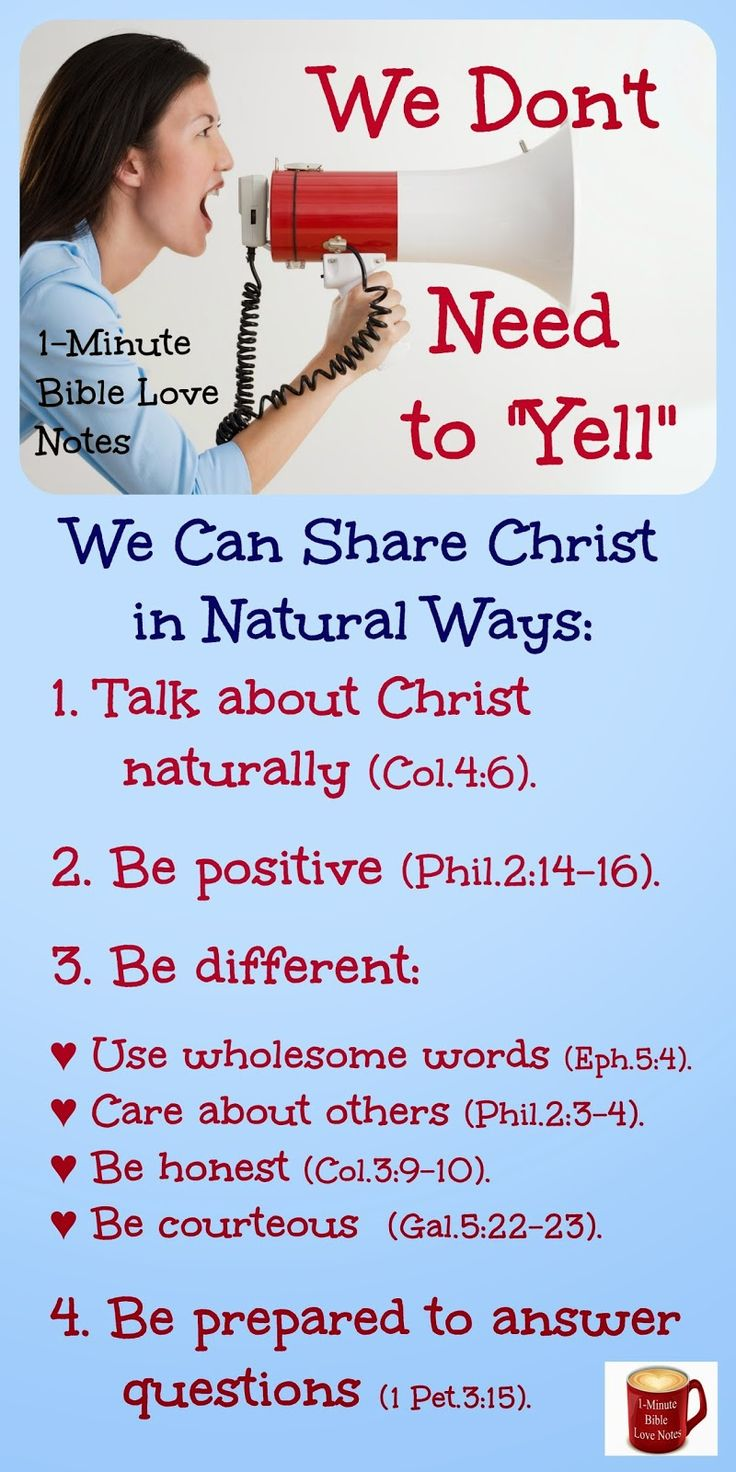 Do you feel like sharing Christ must be uncomfortable and pushy? Think again! There are lots of natural ways to share your faith in everyday life. ~ Click image and when it enlarges, read a 1-minute devotion that fills in the details on this list.