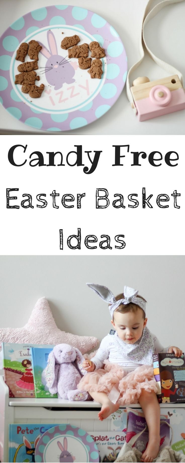 Candy Free Easter Basket Ideas | Toddler and Kid Easter Baskets | First Easter | Bunny Ears | Easter Outfits | Baby Easter Basket | busylittleizzy | personalized gifts