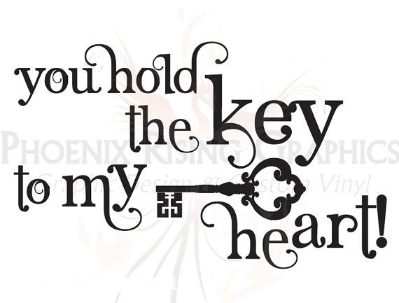 "You Are My Heart Quotes: Key To My Heart Quote - Vinyl Decal - 11""x6.75"""
