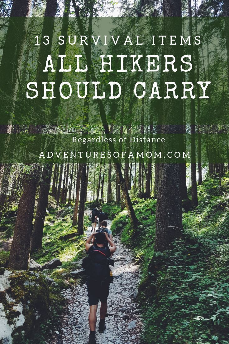 You Should Always Be Prepared For The Worst During Your Hikes Here Is A List Of Survival Items All Hikers Should Car Go Hiking Hiking Destinations Hiking Trip