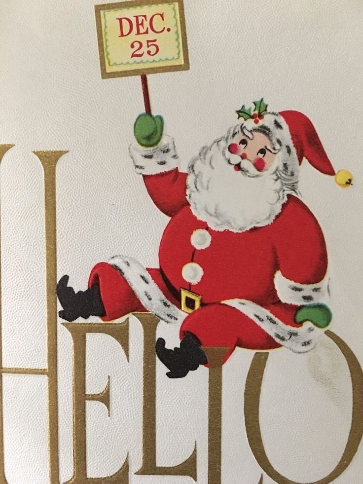 SANTA Hello Dec. 25 Vintage Merry Christmas Greeting Card - $18.00. About 4 1/2 x 6 inches. Used, as seen in photos. Be sure to view all close ups. Some wear. Tiny pinholes at top. Check our listings for more as we go through a large collection!! We will combine shipping!! 162771644233