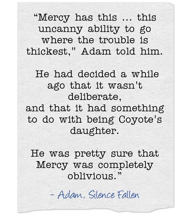 242 best a mercy thompson novel images on pinterest book quotes from silence fallen by patricia briggs book 10 mercy thompson series adam to bonarata lord fandeluxe Gallery