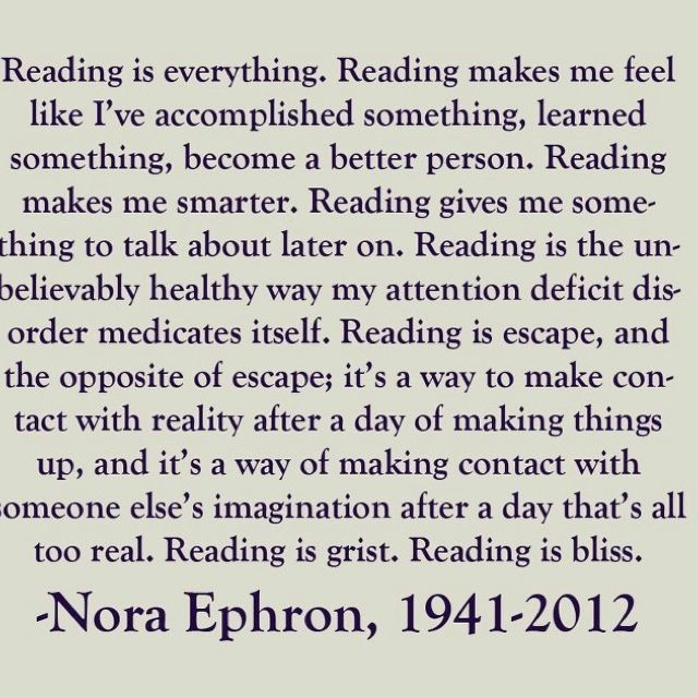 Perfect quote for my love of reading