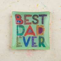 """Best Dad Ever"" Glass Tray"