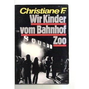 Christiane F. Wir Kinder vom Bahnhof Zoo.