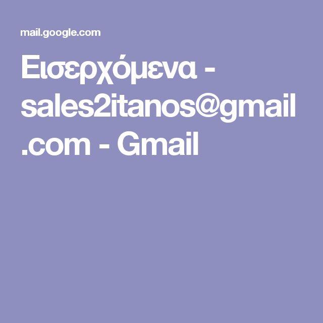 Εισερχόμενα - sales2itanos@gmail.com - Gmail