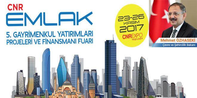 CNR Holding kuruluşlarından İstanbul Fuarcılık tarafından, Çevre ve Şehircilik Bakanlığı ve TOKİ'nin destekleriyle CNR Expo Yeşilköy'de düzenlenecek olan 2. CNR İstanbul Emlak Zirvesi ve 5. CNR Emlak Fuar'ının açılışını Çevre ve Şehircilik Bakanı Mehmet Özhaseki, TOKİ Başkanı M. Ergün Turan, TMB Başkanı Mithat Yenigün yapacak. CNR İstanbul Emlak Zirvesi, sektörün özellikle yatırım ve finansman konularının ...