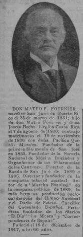Biografía de Don Mateo F. Fournier, algunas de sus contribuciones en el país fue el de ser el fundador de la primera filarmonía del país y de la Escuela Nacional de Música,  Galería de los maestros distinguidos, artículo de Don Guillermo Tristán, publicado en La Nueva Prensa, dic. 1925. SINABI