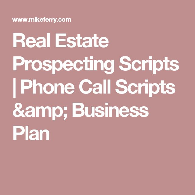 Real Estate Prospecting Scripts | Phone Call Scripts & Business Plan