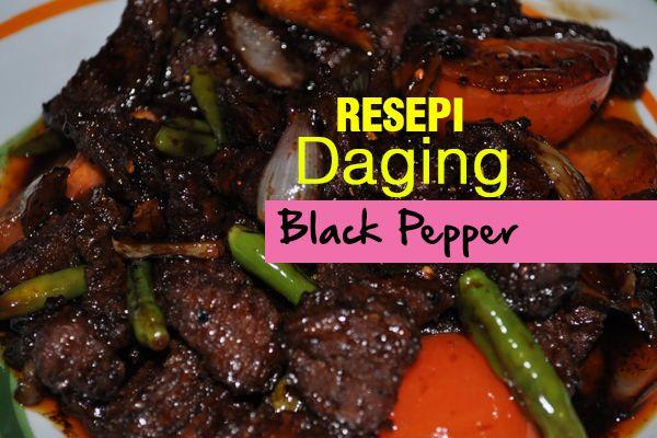 Resepi Ayam Masak Black Pepper Azie Kitchen
