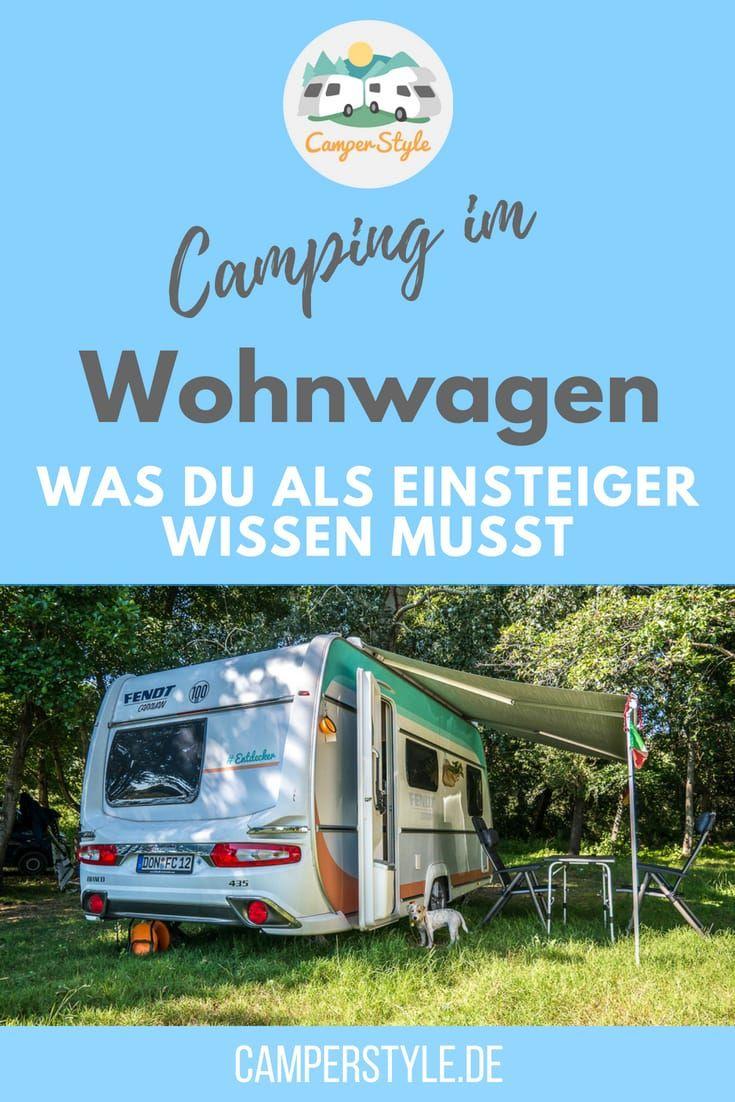 Camping mit dem Wohnwagen – was du als Einsteiger wissen musst – Wohnwagen-Liebe ❤️ Caravaner unter sich