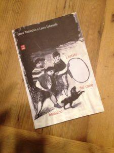 L'estate del cane bambino di Mario Pistacchio e Laura Toffanello