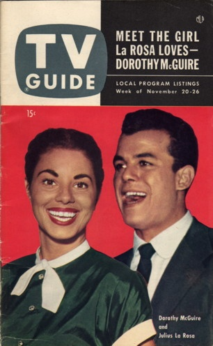 Dorothy McGuire and Julius LaRosa  November 20-26 1953: 1953 Tv, Guide Collection, Larosa November, Magazines Tv Guide, November 20, November 1953, Guide 1953, Tv Guide Covers November, 20 26 1953