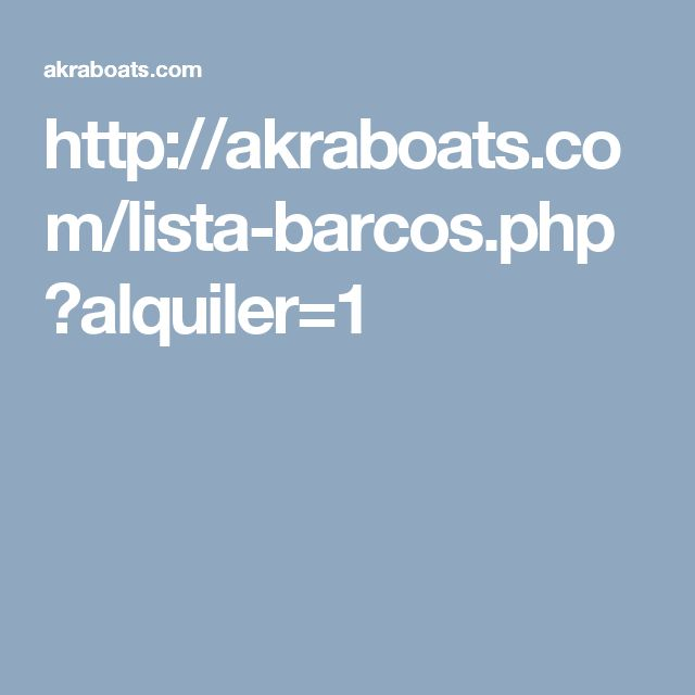 http://akraboats.com/lista-barcos.php?alquiler=1