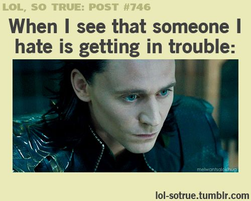 Lol this is so me!! I actually have (after some practice) perfected that smile, and the evil little chuckle that goes with it >:D