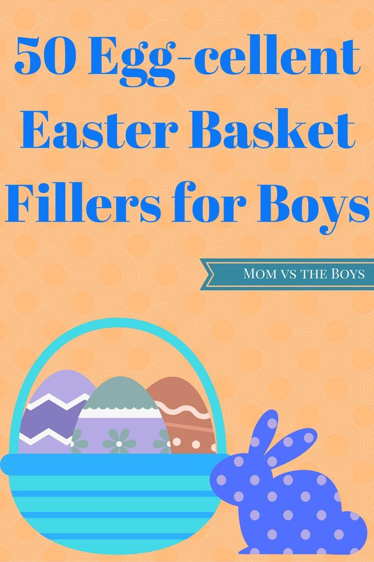 50 Egg cellent Easter Basket Filler Ideas for Boys   Mom vs the Boys. 487 best FUN for Boys images on Pinterest   Children  DIY and Games
