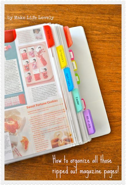 How to organize all the ripped out pages from magazines in a binder - with ideas for home, recipes, etc. binders too