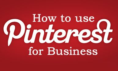 Pinterest Guide for Marketing Your Business #pinterest