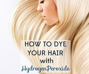 You can dye or highlight your hair with hydrogen peroxide at home, safely and cheaply. Just follow our guide!