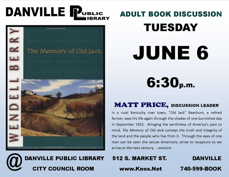 Adult book discussion at the Danville Public Library. The Memory of Old Jack by Wendell Berry