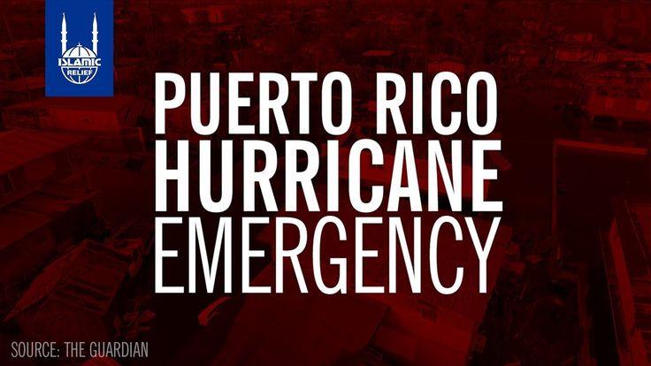 Islamic Relief USA - Puerto Rico Hurricane Emergency