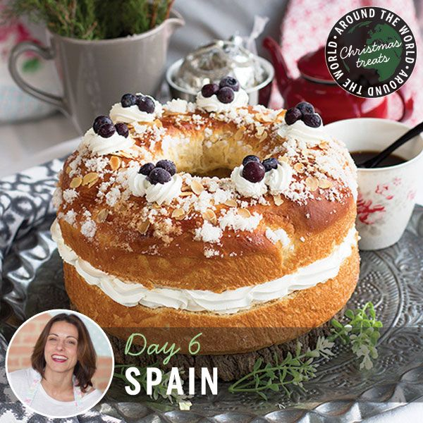 12 Christmas Treats Around the World -- Day 6: Roscón de Reyes (King's ring) from Spain to serve on January 6th (Three Kings' Day)