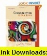 Student Companion for Communication in Our Lives, 5th Edition (9780495565659) Julia T. Wood , ISBN-10: 0495565652  , ISBN-13: 978-0495565659 ,  , tutorials , pdf , ebook , torrent , downloads , rapidshare , filesonic , hotfile , megaupload , fileserve