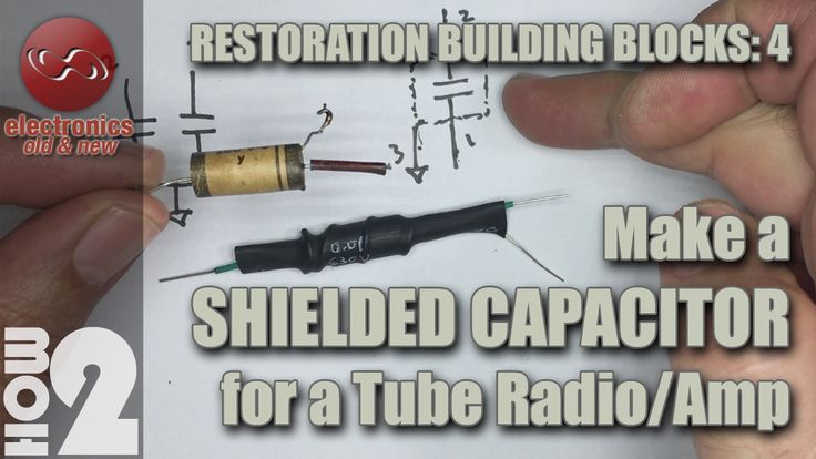 How to make a shielded capacitor for a tube radio or amp.