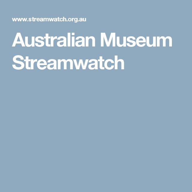 Australian Museum Streamwatch