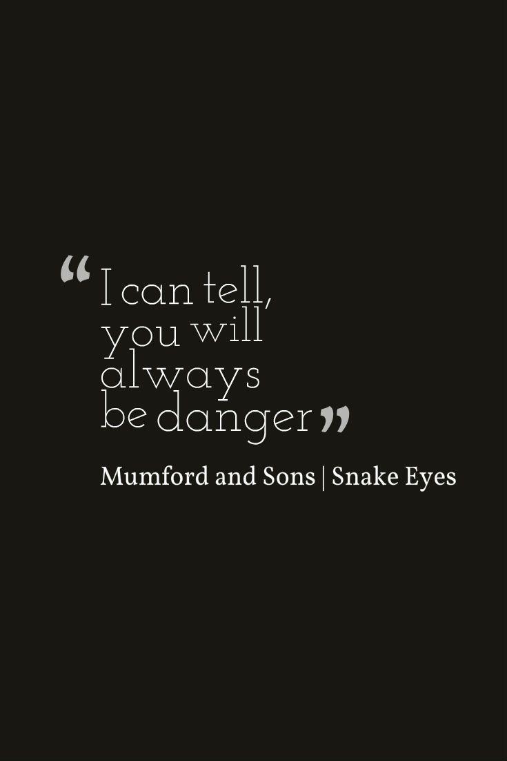 Mumford and Sons | Snake Eyes