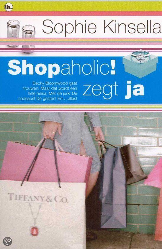 Shopaholic ! zegt ja, Sophie Kinsella