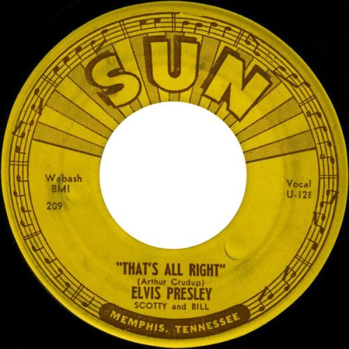 Elvis Presley: That's All Right 1954 © Sun Records