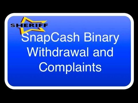 SnapCash Binary Withdrawal Confirmation and Complaints