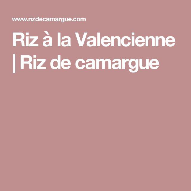 Riz à la Valencienne | Riz de camargue