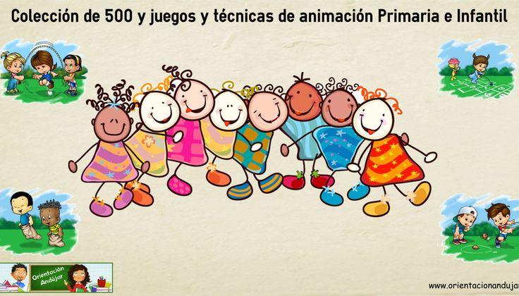 Colección de 500 y JUEGOS Y TECNICAS DE ANIMACION PARA Primaria e Infantil…