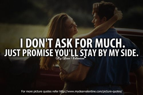 Love Quotes For My Boyfriend Tumblr : ... my side. Quotes Pinterest Sweet Love, Sweet Love Quotes and Your
