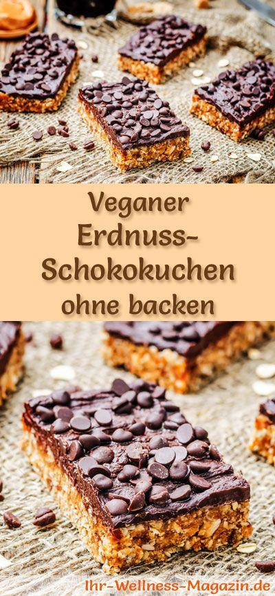 Vegane Kuchen und Süßspeisen: Rezept für einen veganen Erdnuss-Schokokuchen - der Kuchen gelingt ohne backen, ist gesund, lecker und bekömmlich ...