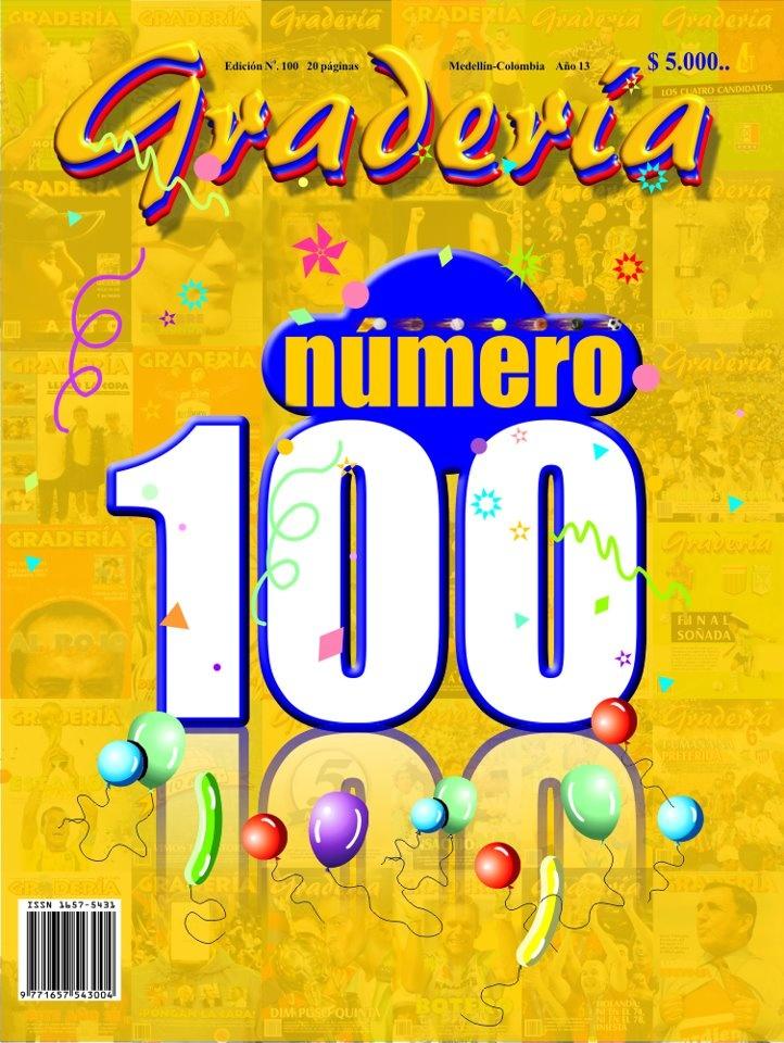 Tapa 100 - Febrero de 2012. Gradería llega a su edición Número 100. Única revista deportiva local en lograrlo.  www.revistagraderia.co
