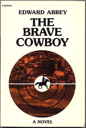 The Brave Cowboy by Edward Abbey