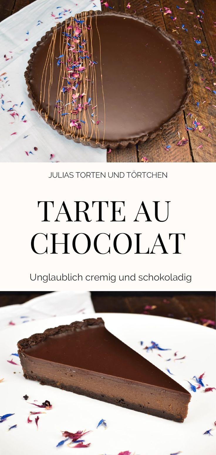 Tarte au chocolat Französische Variante der Schokoladentorte. Einfaches Rezept für super cremige Tarte au Chocolat