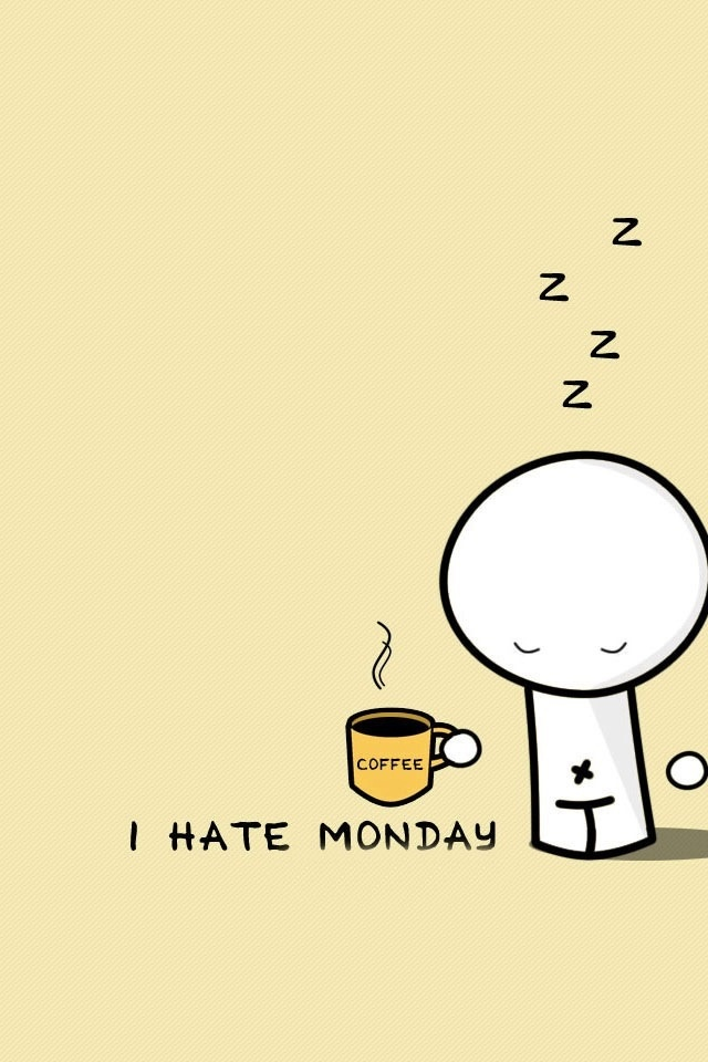 17 best images about monday yuck on pinterest mondays - Monday wallpaper ...
